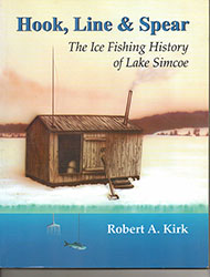 The Ice Fishing History of Lake Simcoe Book